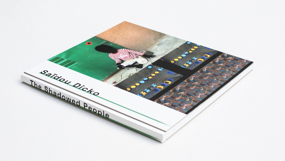 SAÏDOU DICKO - THE SHADOWED PEOPLE  New publication available in our online shop  Neue Publikation jetzt im online shop erhältlich